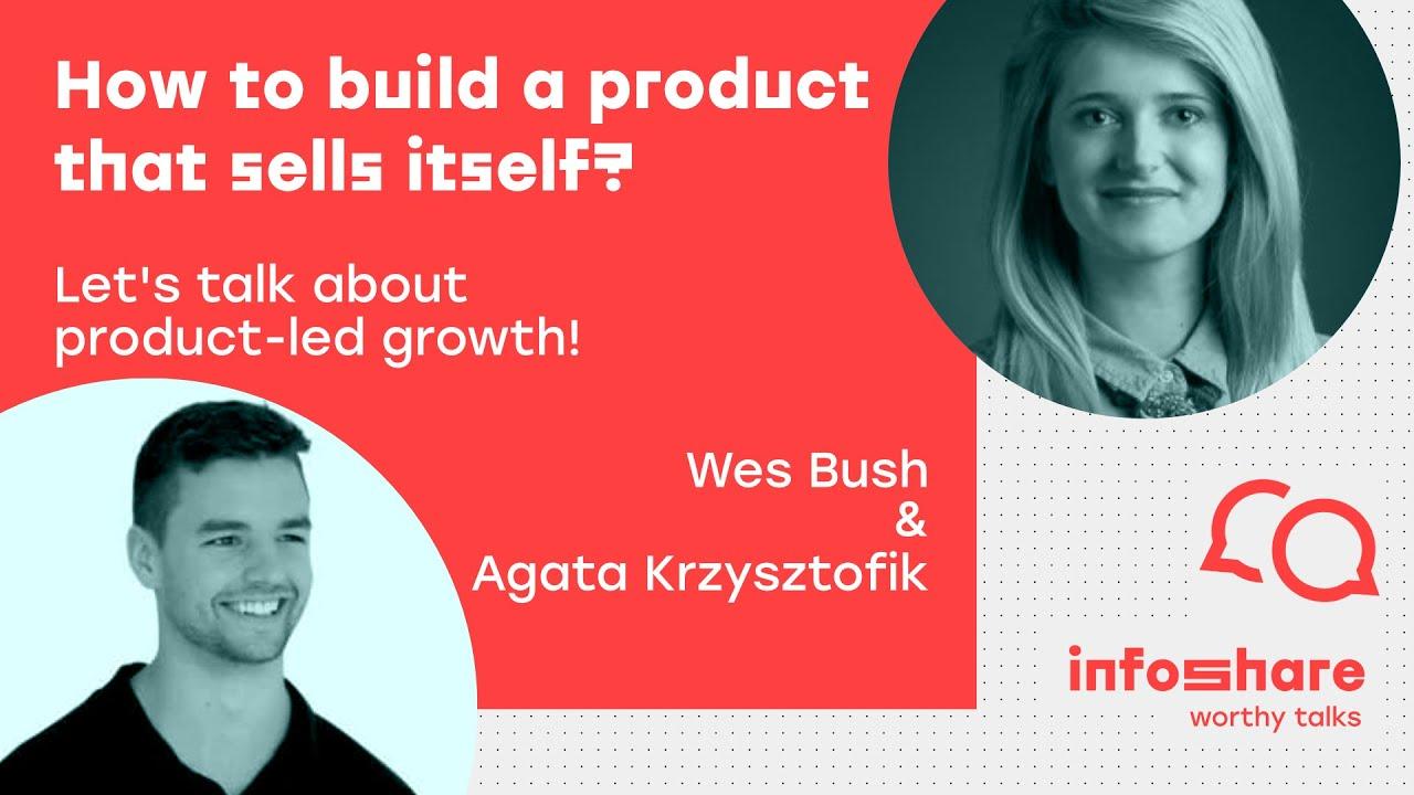 Infoshare Worthy Talk: Agata Krzysztofik & Wes Bush